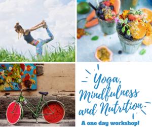 Yoga, Mindfulness and Nutition1